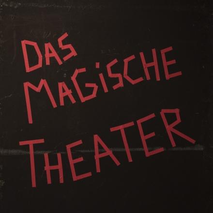 Das magische Theater