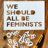 – We Should All Be Feminists © Christina Baumann-Canaval